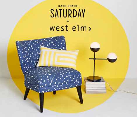 Kate Spade Saturday + west elm