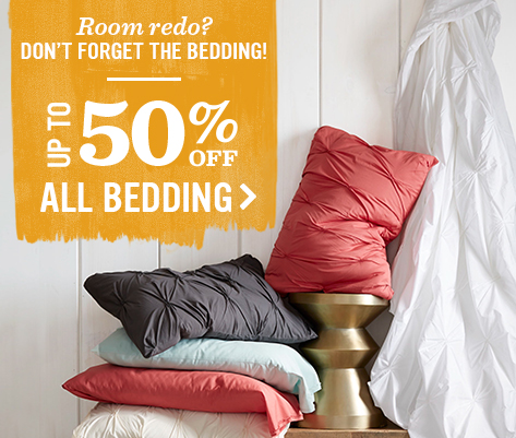 Room redo? Don't Forget The Bedding! Up To 50 Percent Off All Bedding