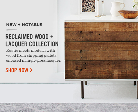 New + Notable! Reclaimed Wood + Lacquer Collection