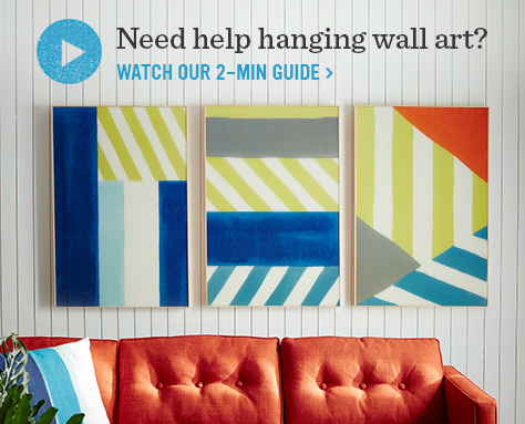 Need help hanging wall art? Watch our 2-min guide