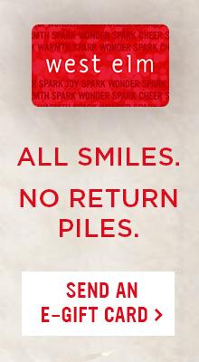 All Smiles. No Return Piles. Send An E-Gift Card