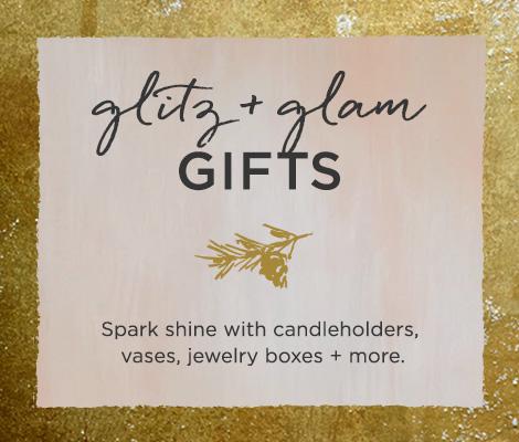 Glitz + Glam Gifts