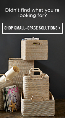 Didn't Find What You're Looking For? Shop Small-Space Solutions