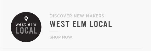 West Elm Local - Discover New Makers