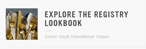 Explore The Registry Lookbook