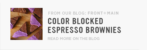 From Our Blog: Front + Main - Color Blocked Espresso Brownies - Read More On The Blog