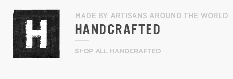 Handcrafted - Made By Artisans Around The World