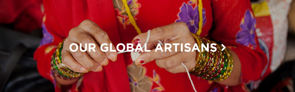 Our Global Artisans