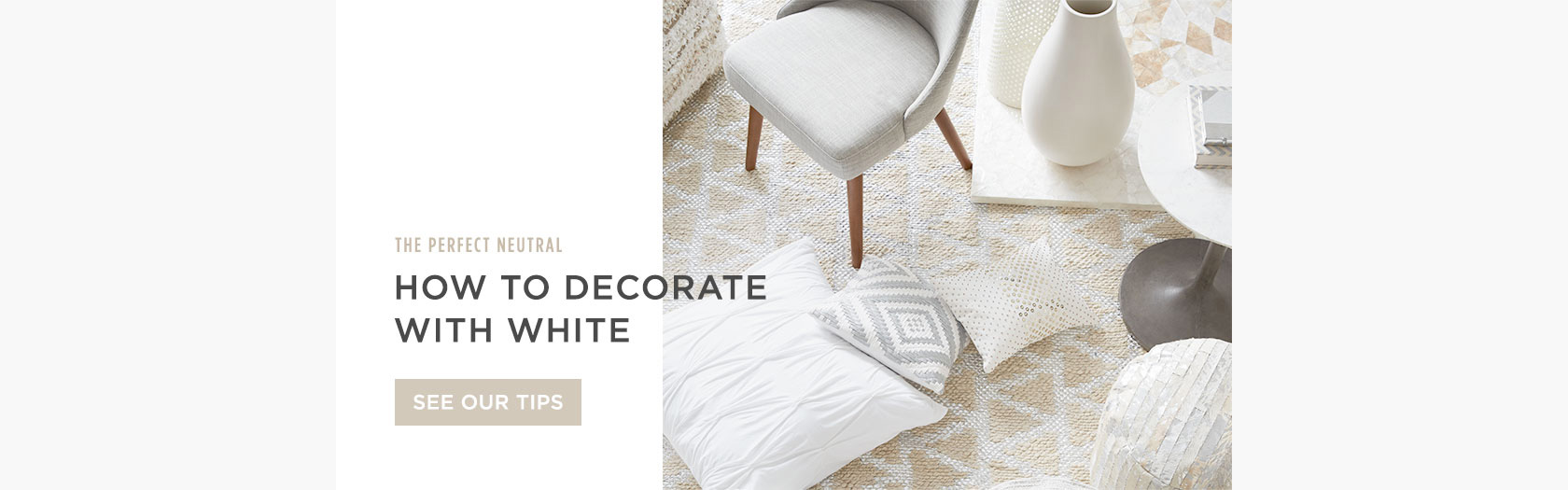 How To Decorate With White - See Our Tips