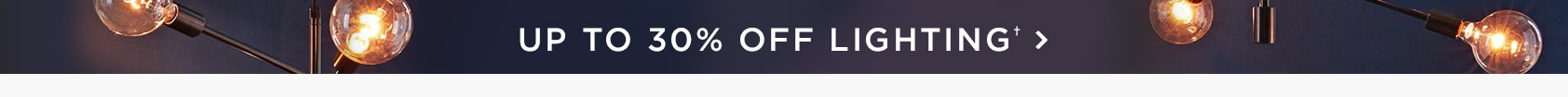 Up To 30 Percent Off Lighting