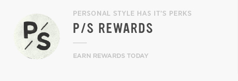 PS Rewards - Personal Style Has Its Perks