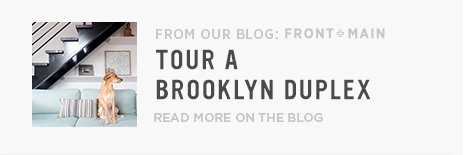 From Our Blog Front + Main: Tour a Brooklyn Duplex