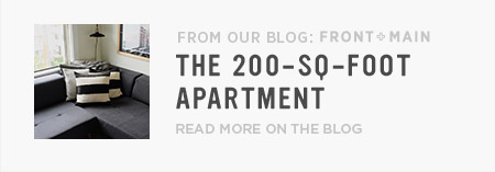 From Our Blog Front + Main: The 200-SQ-FOOT Apartment