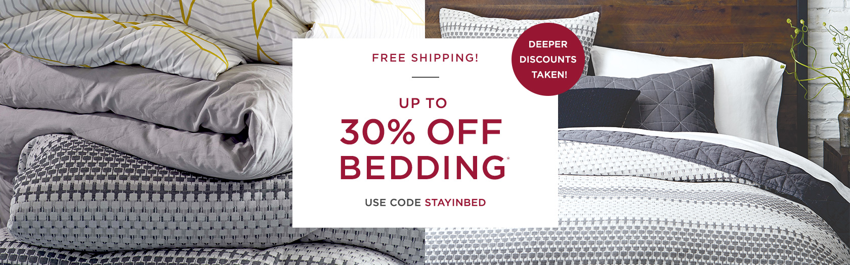 Up To 30 Percent Off Bedding + Free Shipping - Use Code STAYINBED