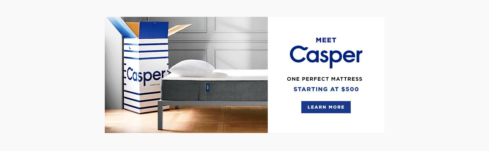 Meet Casper - One Perfect Mattress - Starting At $500