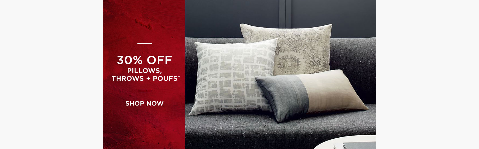 30 Percent Off Pillows, Throws + Poufs
