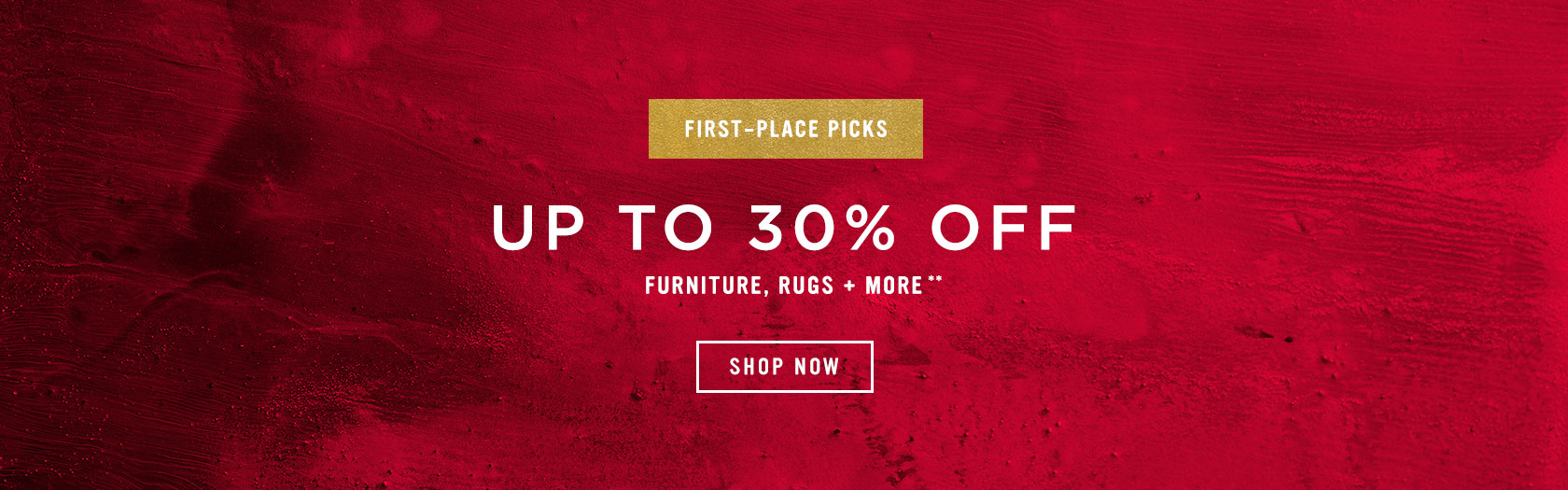 Up To 30% Off Furniture, Rugs + More