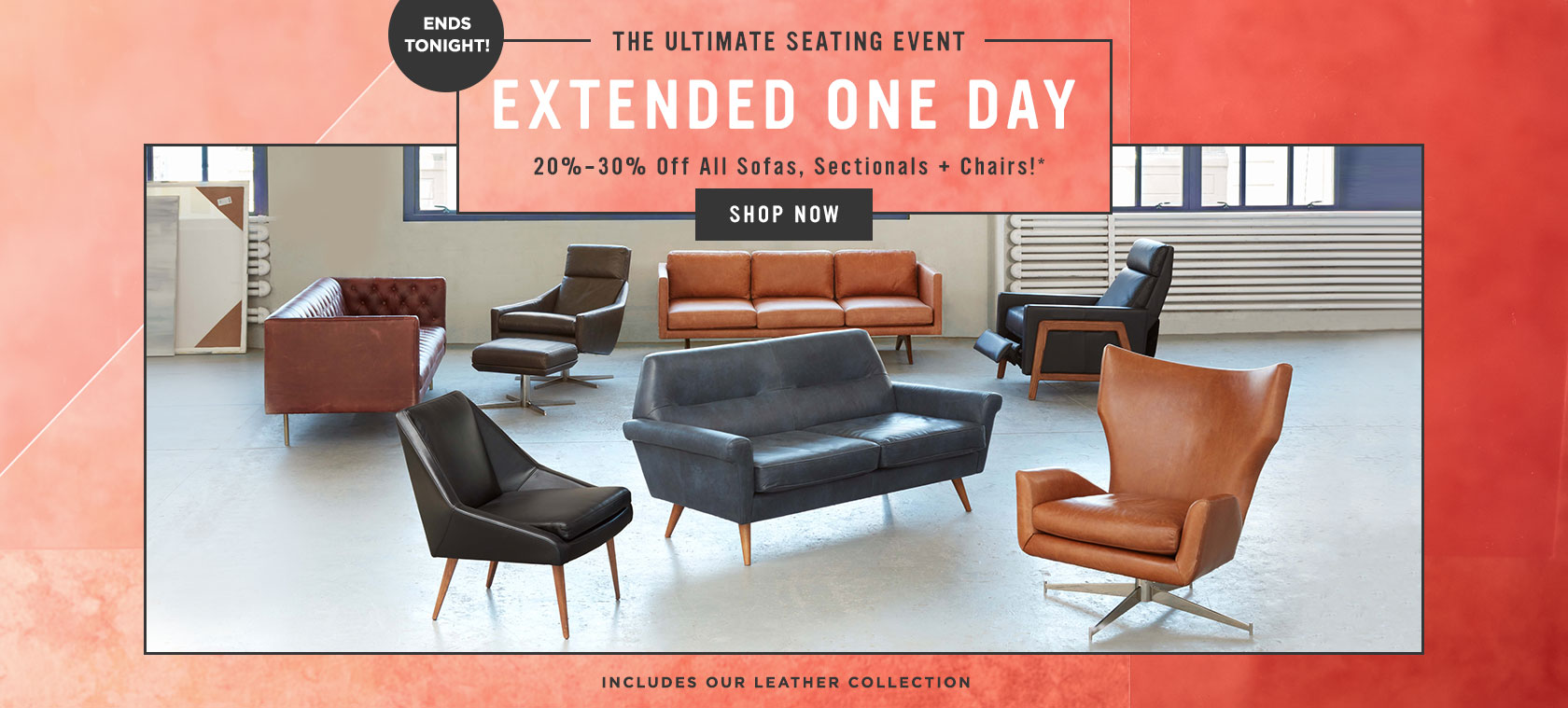 The Ultimate Seating Event Ends Tonight! 20-30% Off All Sofas, Sectionals, Chairs + More!