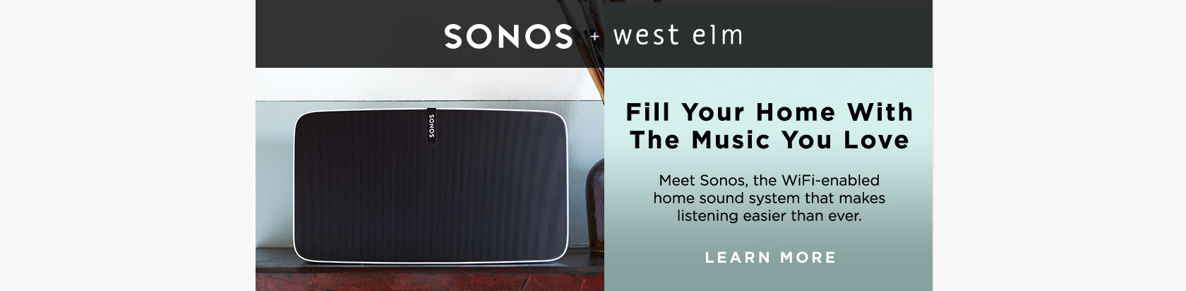 Sonos + west elm - Fill Your Home With The Music You Love.