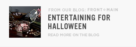 From Our Blog Front + Main: Entertaining For Halloween