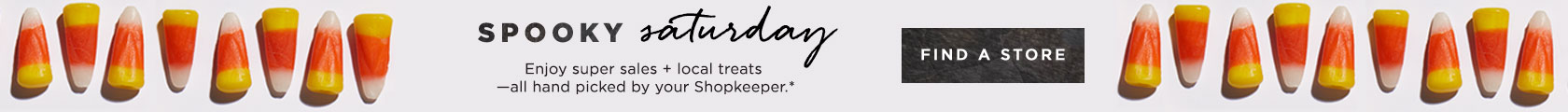 Spooky Saturday - Enjoy Super Sales + Local Treats