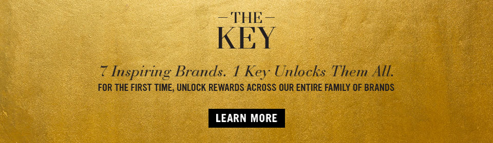 7 Inspiring Brands. 1 Key Unlocks Them All. For The First Time, Unlock Rewards Across Our Entire Family Of Brands