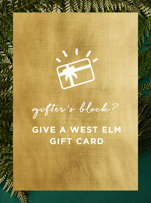 Give A West Elm Gift Card