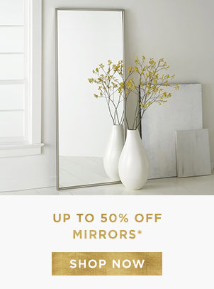 Up To 50% Off Mirrors