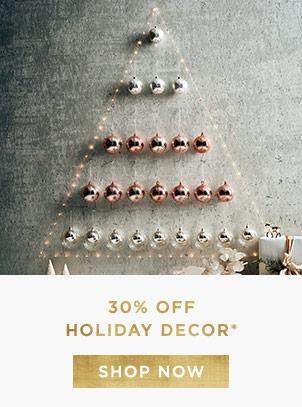 30% Off Holiday Decor