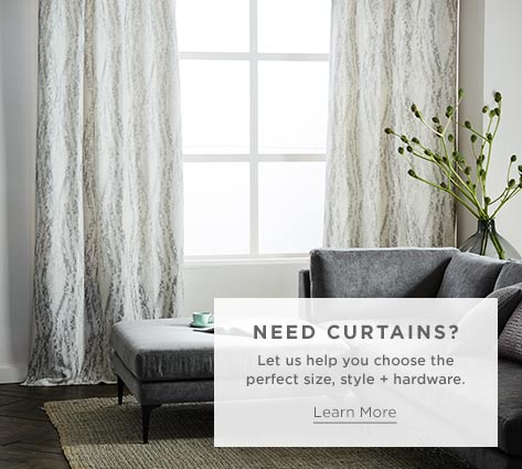 Need Curtains? Let Us Help You Choose The Perfect Size, Style + Hardware.