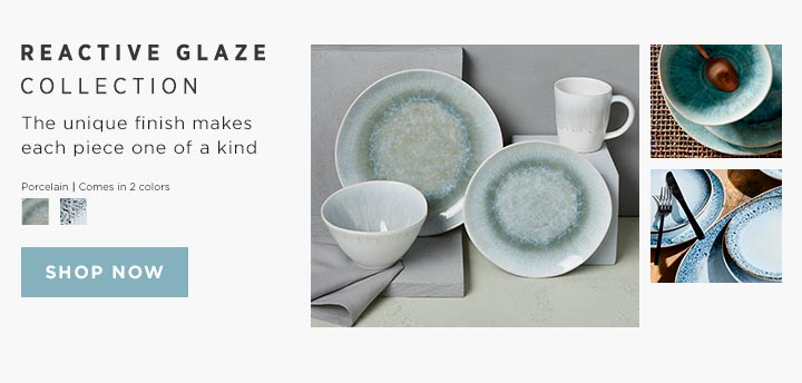 Reactive Glaze Collection - The unique finish makes each piece one of a kind