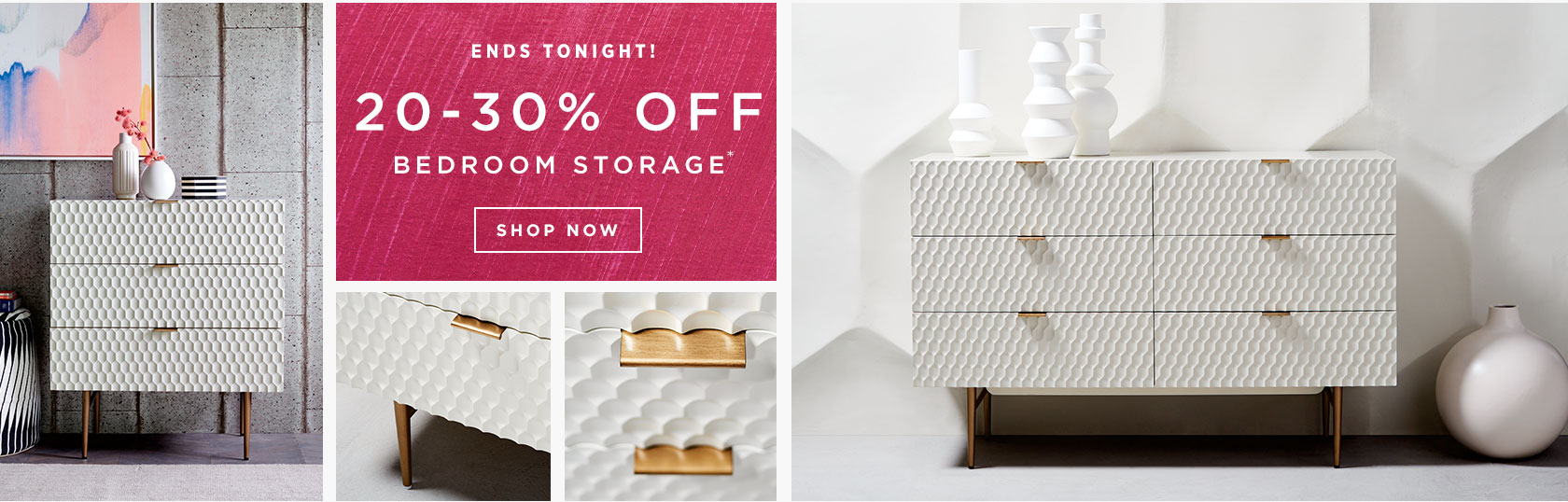 Ends Tonight! 20-30% Off Bedroom Storage