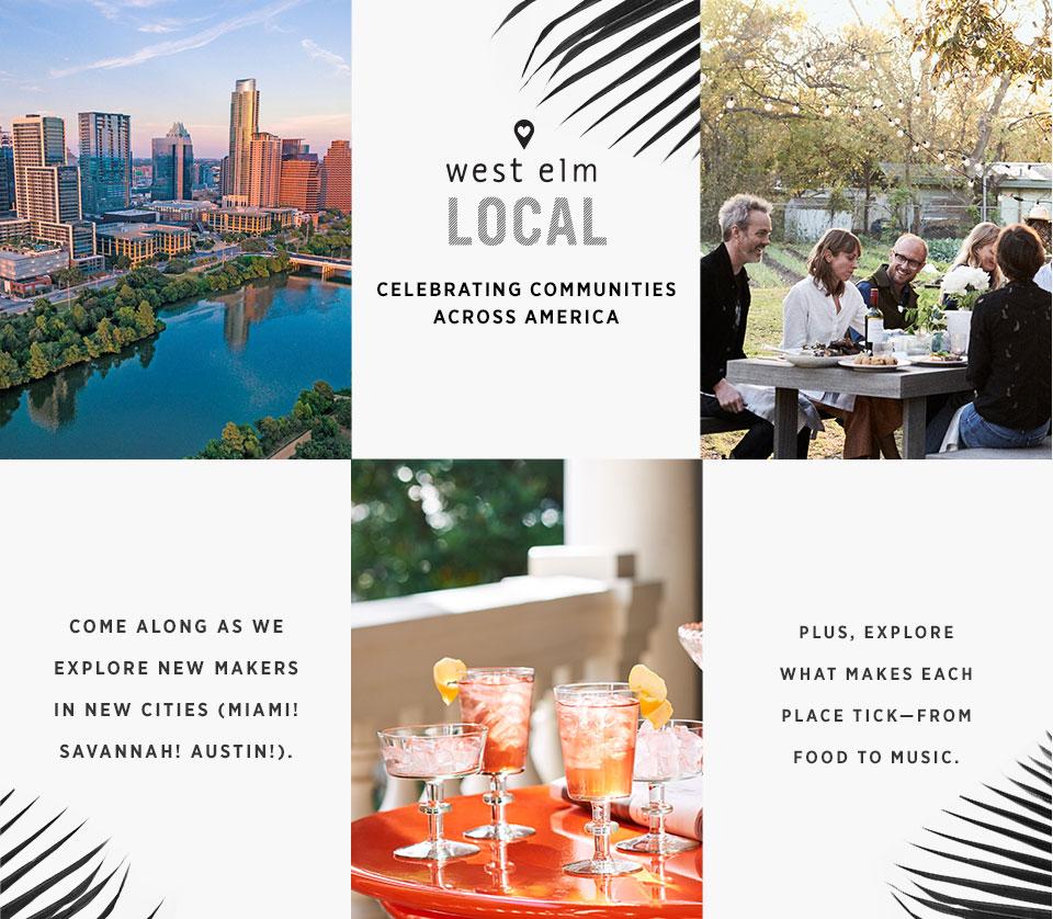 West Elm Local - Celebrating Communities Across America