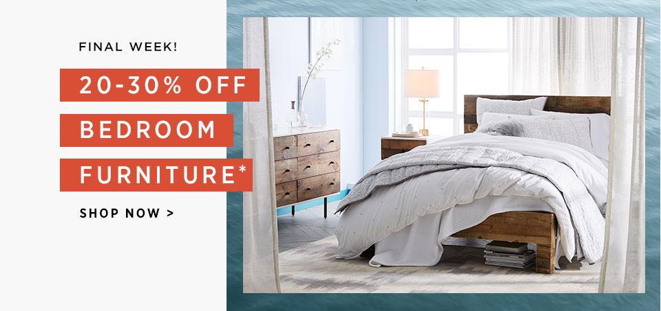 Final Week! 20-30% Off Bedroom Furniture