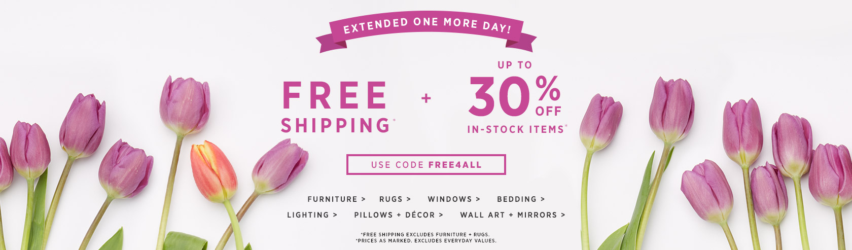 Extended One More Day! Free Shipping + Up To 30% Off In-Stock Items. Use Code FREE4ALL