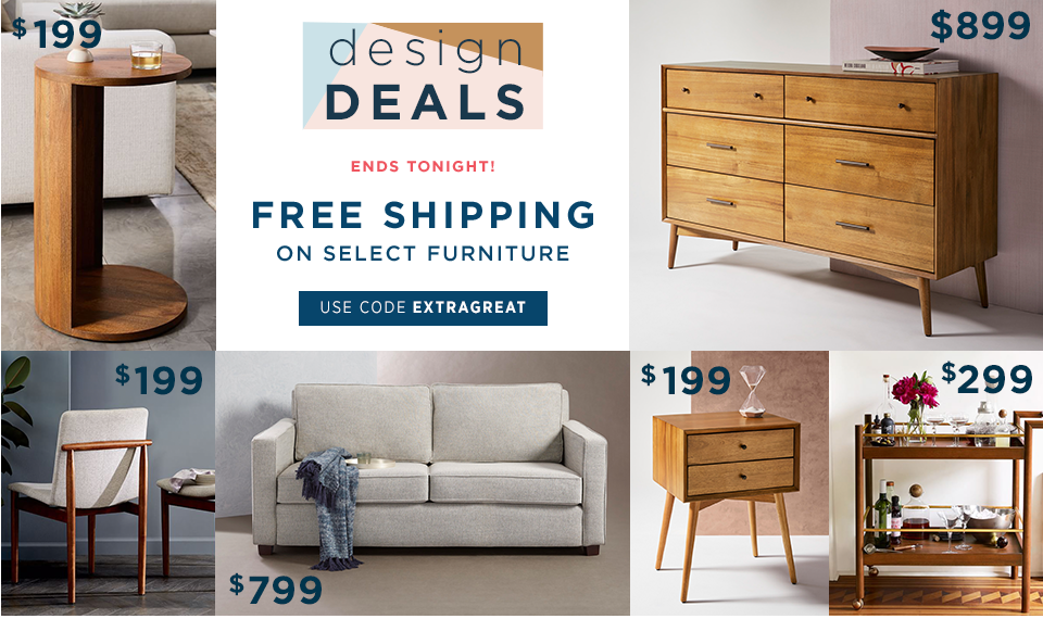 Design Deals - Ends Tonight! Free Shipping On Select Furniture. Use Code EXTRAGREAT