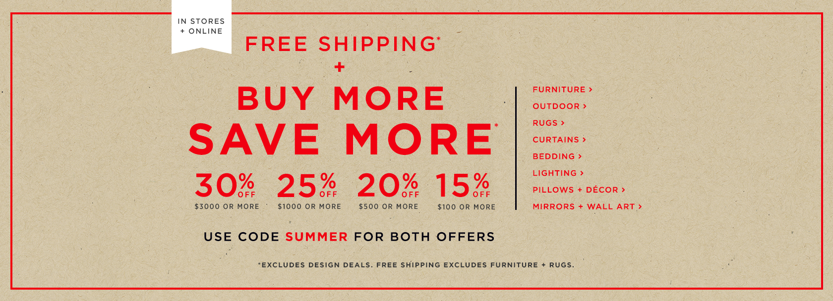 Buy More Save More! Up To 30% Off + Free Shipping. Use Code SUMMER for both offers