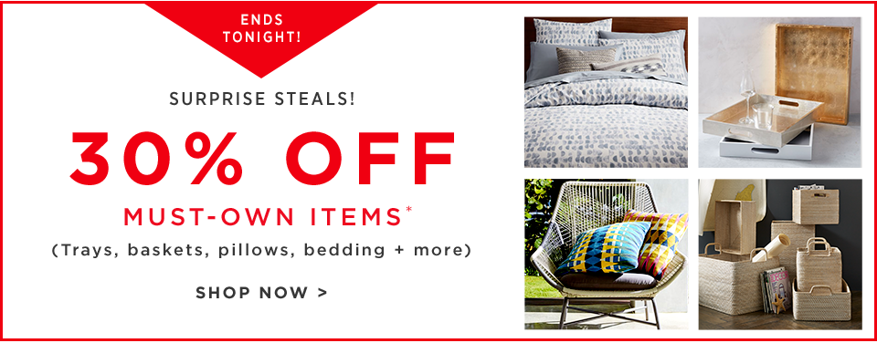 Ends Tonight! 30% Off Must-Own Items