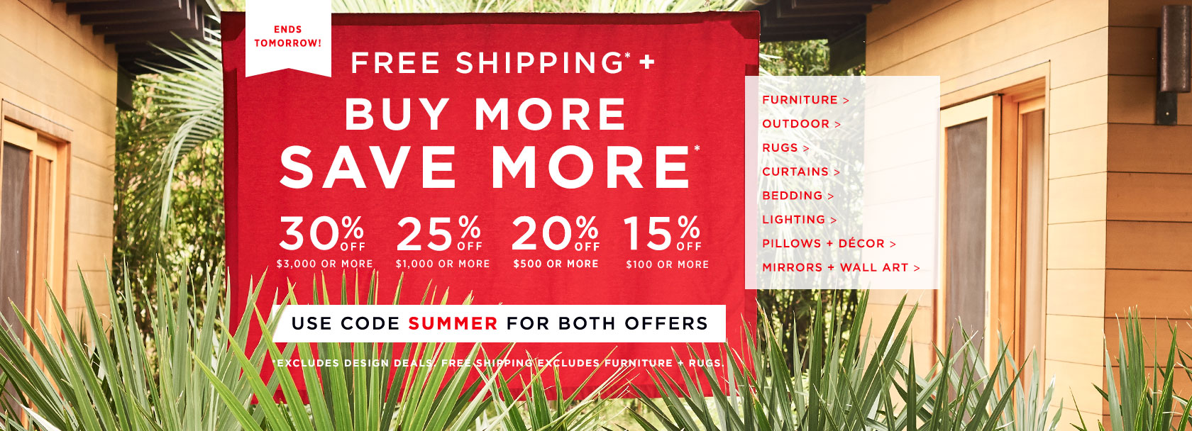 Ends Tomorrow! Buy More Save More! Up To 30% Off + Free Shipping. Use Code SUMMER for both offers